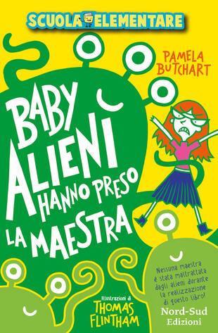 copertina Baby alieni hanno preso la maestra