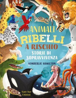 copertina Animali ribelli a rischio