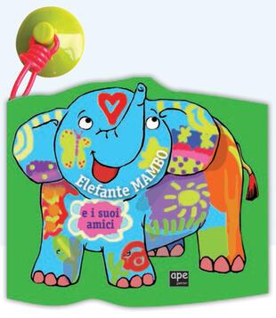 copertina Elefante Mambo e i suoi amici. Ediz. a colori