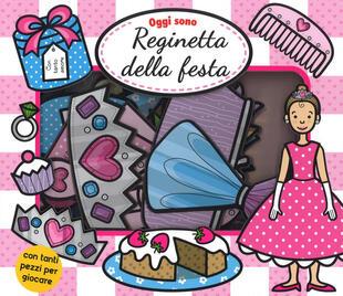 copertina OGGI SONO REGINETTA DELLA FESTA