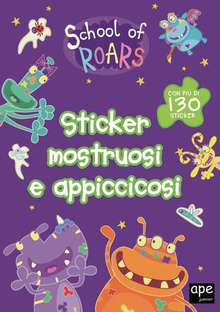 copertina School of roars - Sticker mostruosi e appiccicosi