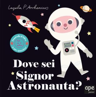 copertina Dove sei signor Astronauta?