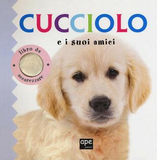 copertina Cucciolo e i suoi amici - Libro da accarezzare
