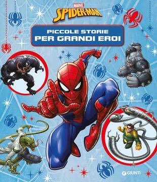 copertina Spiderman. Piccole storie per diventare grandi
