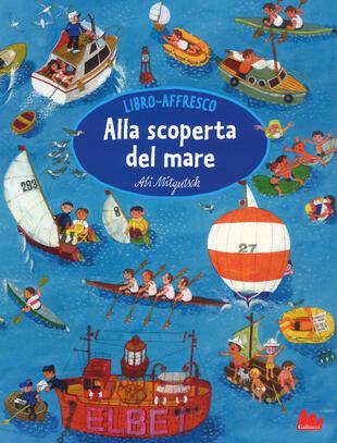 copertina Alla scoperta del mare. Libro affresco. Ediz. a colori