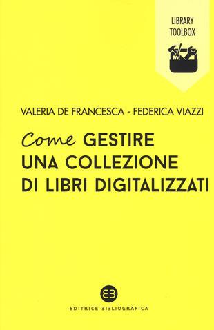 copertina Come gestire una collezione di libri digitalizzati