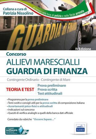 copertina Concorso Marescialli Guardia di finanza. Prova preliminare, prova scritta di italiano, test attitudinali