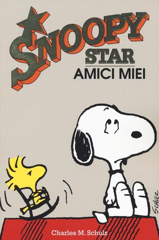 copertina Amici miei. Snoopy stars