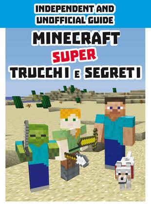 copertina Minecraft. Super trucchi e segreti