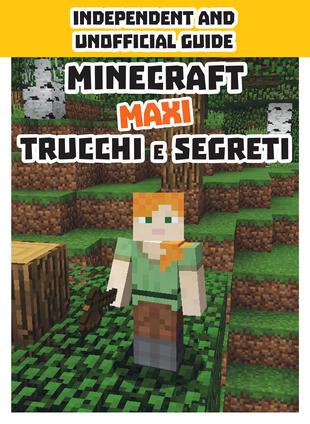 copertina Minecraft - Maxi trucchi e segreti