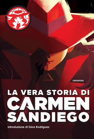 copertina La vera storia di Carmen Sandiego