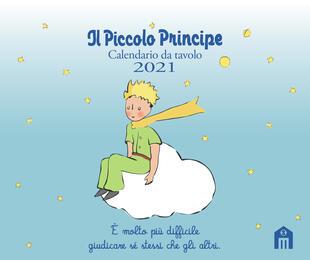 copertina Il Piccolo Principe. Calendario da tavolo 2021