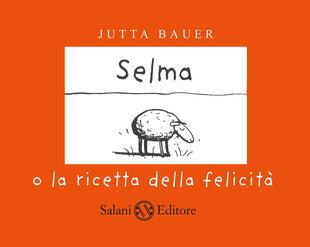 copertina SELMA O LA RICETTA DELLA FELICITÀ
