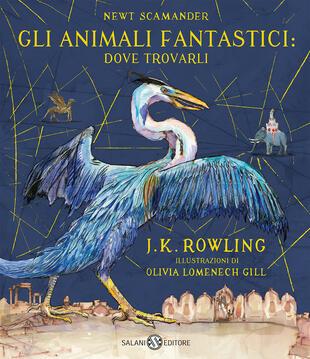 copertina Gli Animali Fantastici: dove trovarli - Edizione illustrata