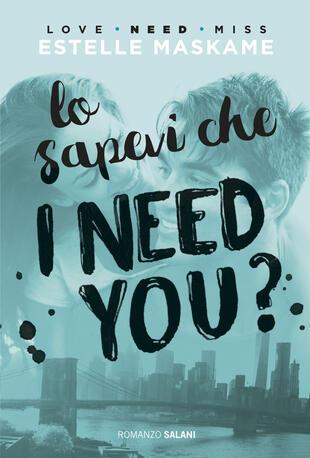 copertina Lo sapevi che I need you?