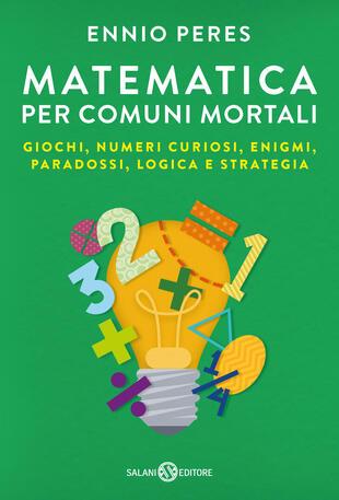 copertina Matematica per comuni mortali