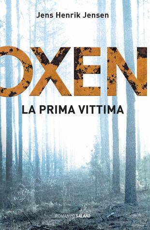 copertina Oxen. La prima vittima