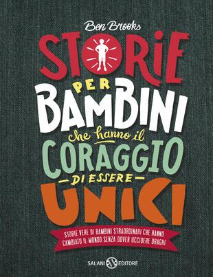 copertina Storie per bambini che hanno il coraggio di essere unici