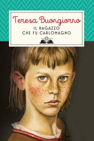 copertina Il ragazzo che fu Carlomagno