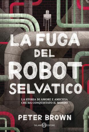 copertina La fuga del robot selvatico