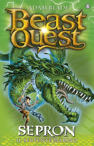 copertina Beast Quest. Sepron. Il serpente marino