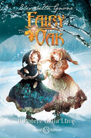 copertina Fairy Oak 3. Il potere della luce
