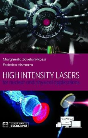 copertina High intensity lasers for nuclear and physical applications