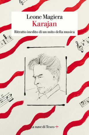 copertina Karajan. Ritratto inedito di un mito della musica