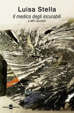 copertina Il medico degli incurabili e altri racconti