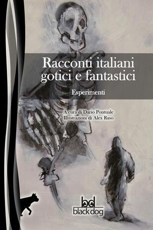 copertina Esperimenti. Racconti italiani gotici e fantastici
