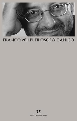 copertina Franco Volpi filosofo e amico
