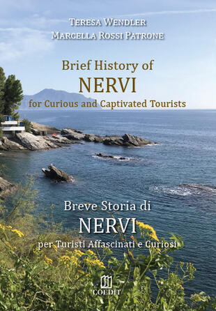 copertina Brief history of Nervi for curious and captivated tourists-Breve storia di Nervi per turisti affascinati e curiosi