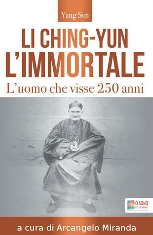 copertina Li Ching-Yun l'immortale. L'uomo che visse 250 anni