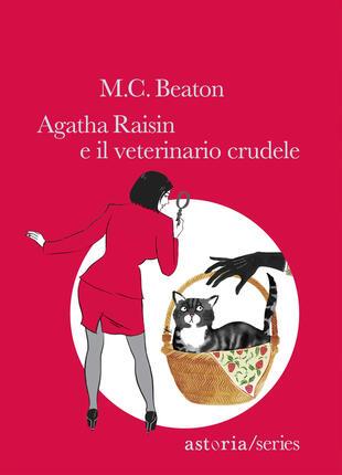 copertina Agatha Raisin e il veterinario crudele