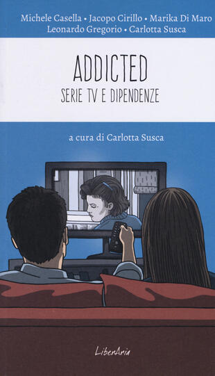 copertina Addicted. Serie tv e dipendenze