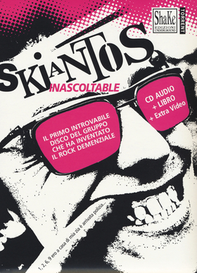 Skiantos. Inascoltable. Con CD-Audio