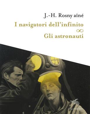 copertina I navigatori dell'infinito-Gli astronauti