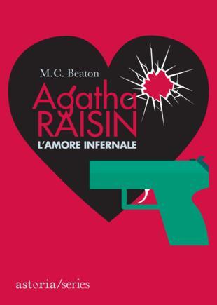 copertina Agatha Raisin – L'amore infernale
