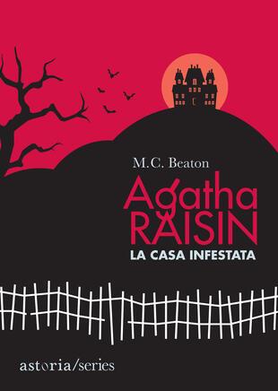 copertina Agatha Raisin - La casa infestata