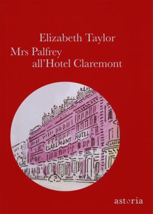 copertina Mrs Palfrey all'hotel Claremont