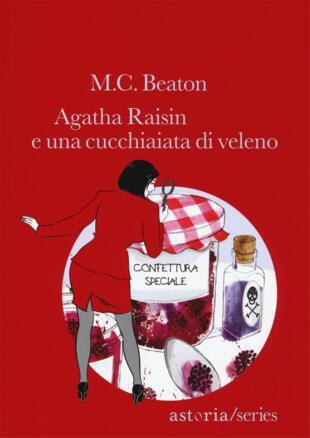 copertina Agatha Raisin e una cucchiaiata di veleno
