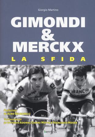 copertina Gimondi & Merckx. La sfida