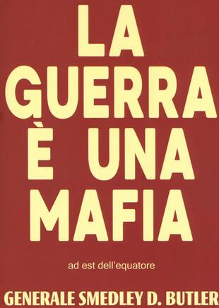 copertina La guerra è una mafia