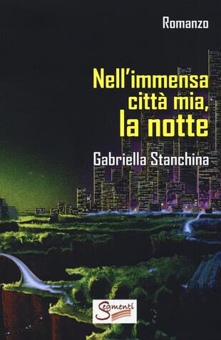 copertina Nell'immensa città mia, la notte
