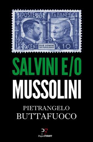 copertina Salvini e/o Mussolini