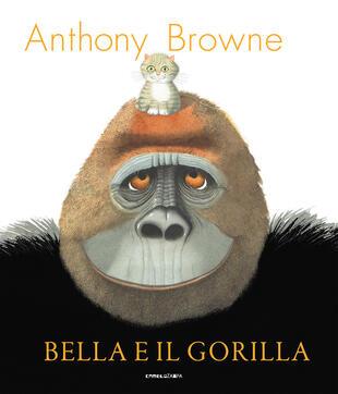 copertina Bella e il gorilla. Ediz. a colori