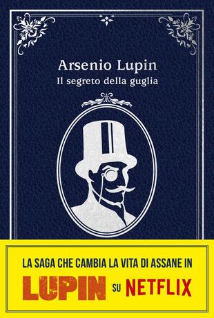 copertina Arsenio Lupin. Il segreto della guglia